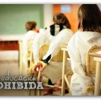 """""""La Educación Prohibida"""""""